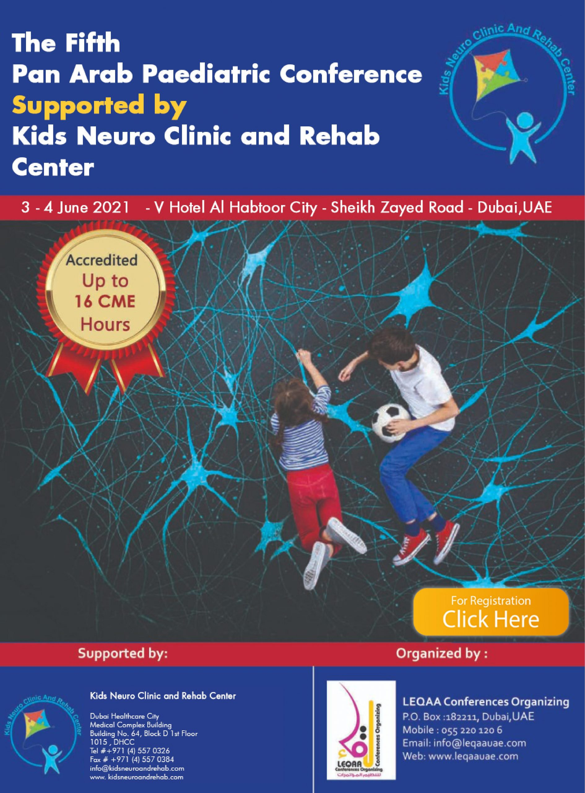 The Fifth Pan Arab Pediatric Conference Supported by Kids Neuro Clinic and Rehab Center